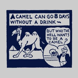 A camel can go 8 days without a drink navy heat transfer on a grey t-shirt