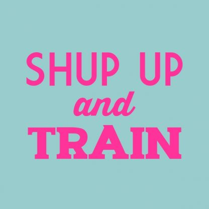 Shut up and train. - oink heat transfer on a teal t-shirt