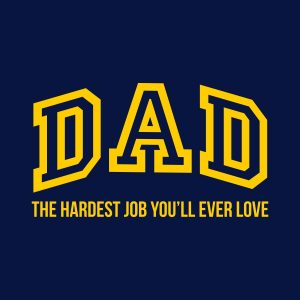 dad the hardest job yellow heat transfer on a navy t-shirt