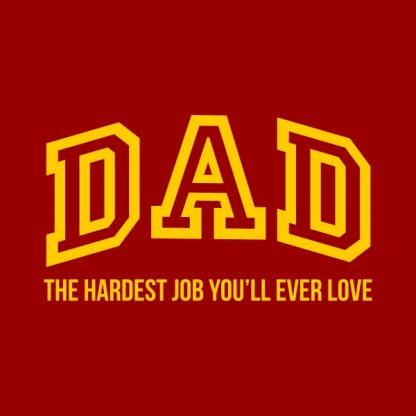 dad the hardest job yellow heat transfer on a red t-shirt