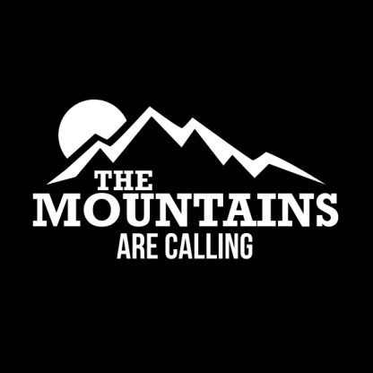 the mountains are calling white heat transfer on a black t-shirt