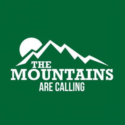 the mountains are calling white heat transfer on a green t-shirt