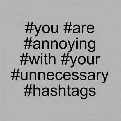 #you #are #annoying black heat transfer on a grey t-shirt
