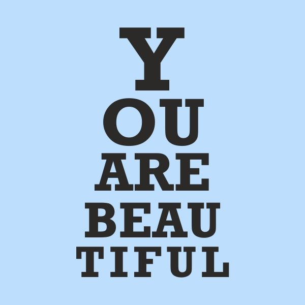 you are beautiful - black heat transfer on a blue background