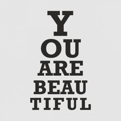 you are beautiful - black heat transfer on a grey background