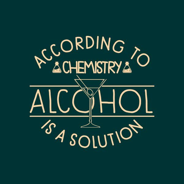 according to chemistry alcohol is a solution heat transfer on a dark green tshirt