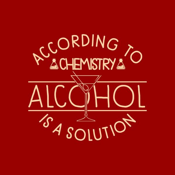 according to chemistry alcohol is a solution heat transfer on a red tshirt