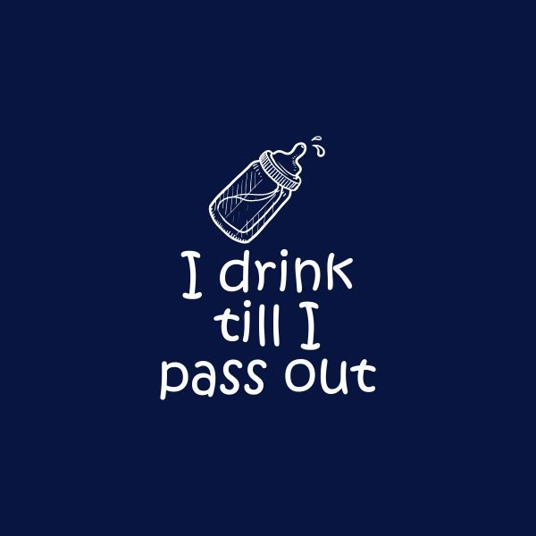 i drink till i pass out heat transfer on a navy tshirt