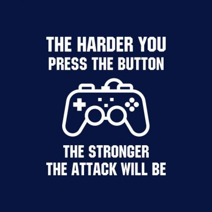 The harder you press the button the stronger the attack will be heat transfer on a navy tshirt