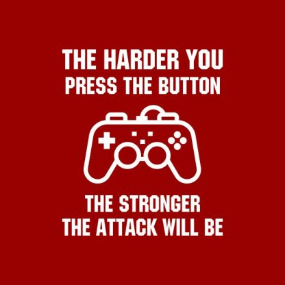 The harder you press the button the stronger the attack will be heat transfer on a red tshirt