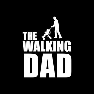 The walking dad heat transfer on a black tshirt
