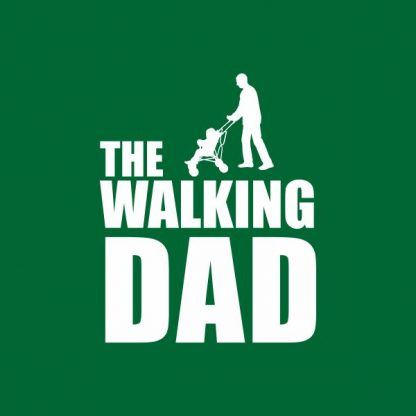The walking dad heat transfer on a green tshirt