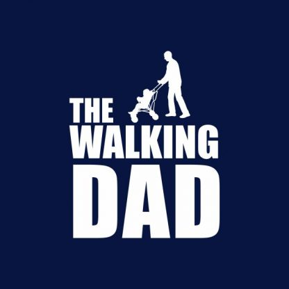 The walking dad heat transfer on a navy tshirt
