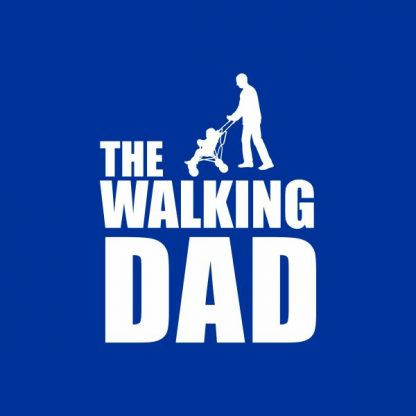 The walking dad heat transfer on a royal blue tshirt