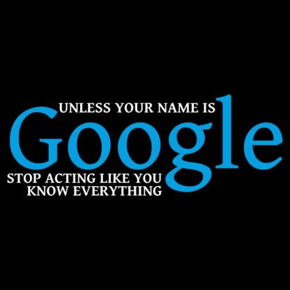 Unless your name is google heat transfer on a black tshirt