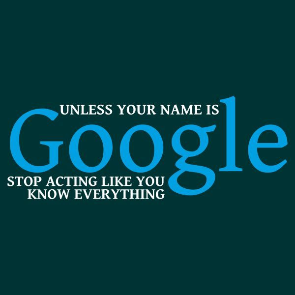 Unless your name is google heat transfer on a dark green tshirt