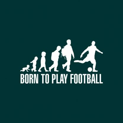 born to play football heat transfer on a dark green t-shirt