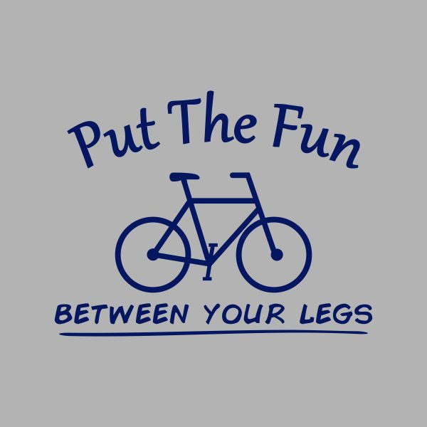 put the fun between your legs heat transfer on a grey tshirt