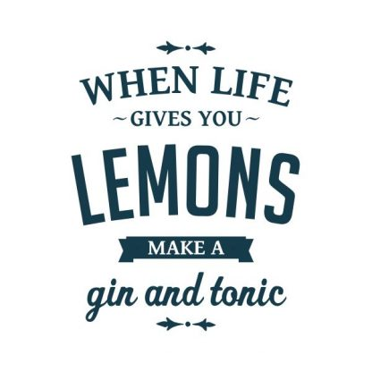 when life gives you lemons make a gin and tonic heat transfer on a white tshirt