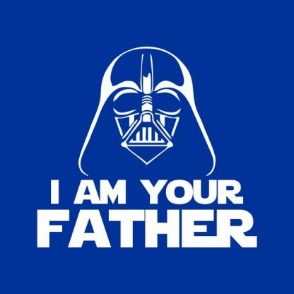 i'm your father heat transfer on a royal blue t-shirt