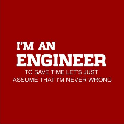 I'm an engineer heat transfer in white on a red tshirt